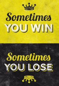 sometimes you don't